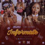 DJ Kaywise - Informate (feat. Tiwa Savage) (Prod. By Egar Boi)