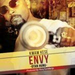 Kwaw Kese – Envy (Otan Hunu) (Prod. By RonyTurnMeUp)