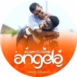 Kuami Eugene Ft Akroma Deefour - Angela (Remix)