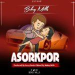 Bekey Mills - Asorkpo (Prod. By LazzyBeatz & Mixed By Bekey Mills)