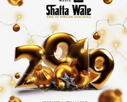 DOWNLOAD: Shatta Wale - 2019 (Prod By Itz CJ Made It)