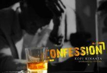 Kofi Kinaata Confession