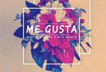 Mikey Ft Magic x Keezy - Mi Gusta