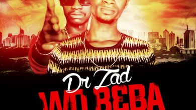 Dr.Zad - Wo b3ba ft Blaq Nacha Runks