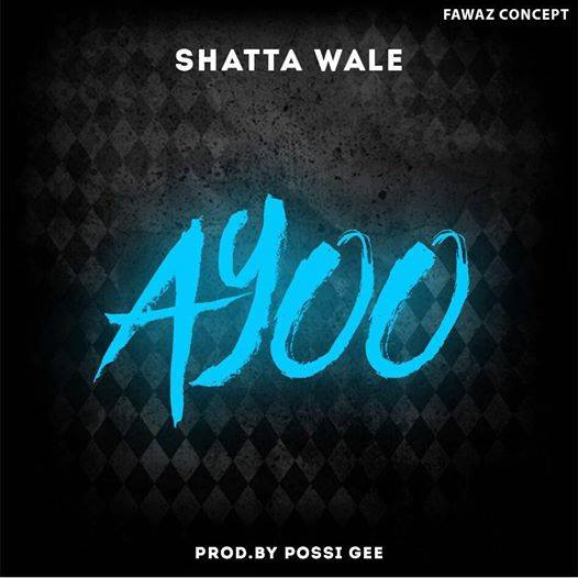 Photo of Shatta Wale – Ayoo (Prod By PossiGee)