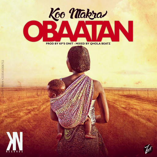 Photo of Koo Ntakra – Obaatan (Prod. By KP'S On it Mixed By Quola Beatz)