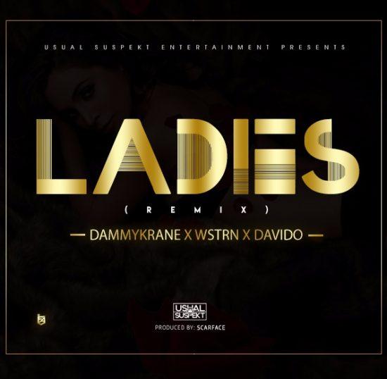 Photo of Dammy Krane X Wstrn X Davido – Ladies (Remix) (Prod By Scarface)