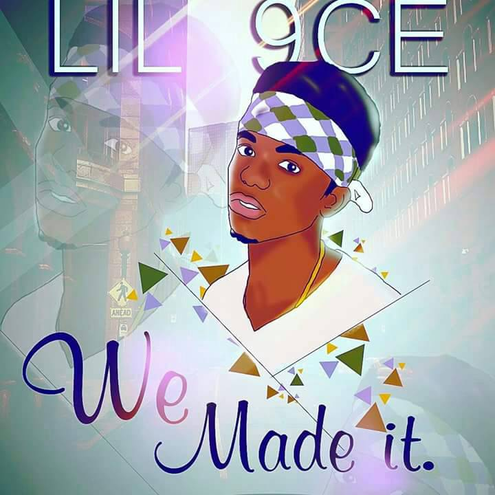 Photo of Lil 9ice – We Made It (Prod By Yola Beats X Mixed By Black Foreigner)