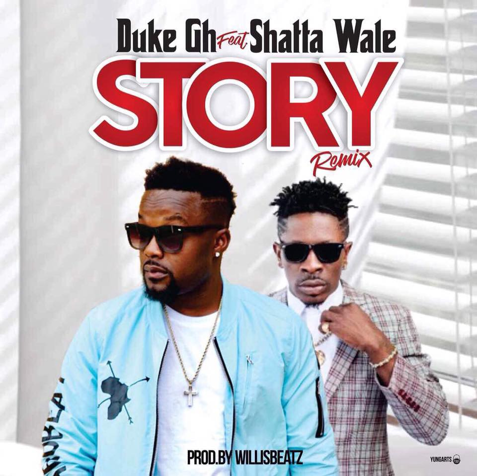 Photo of Duke Gh Ft. Shatta Wale – Story (Remix) (Prod. By WillisBeatz)