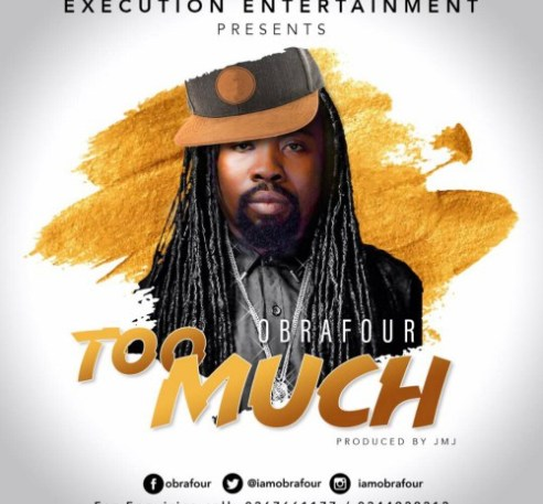 Photo of Obrafour – Too Much (Prod. By JMJ)