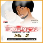 Win-B - Tu Gu Me So (Blessing Fall On Me) (Prod. By Slo Deezy)