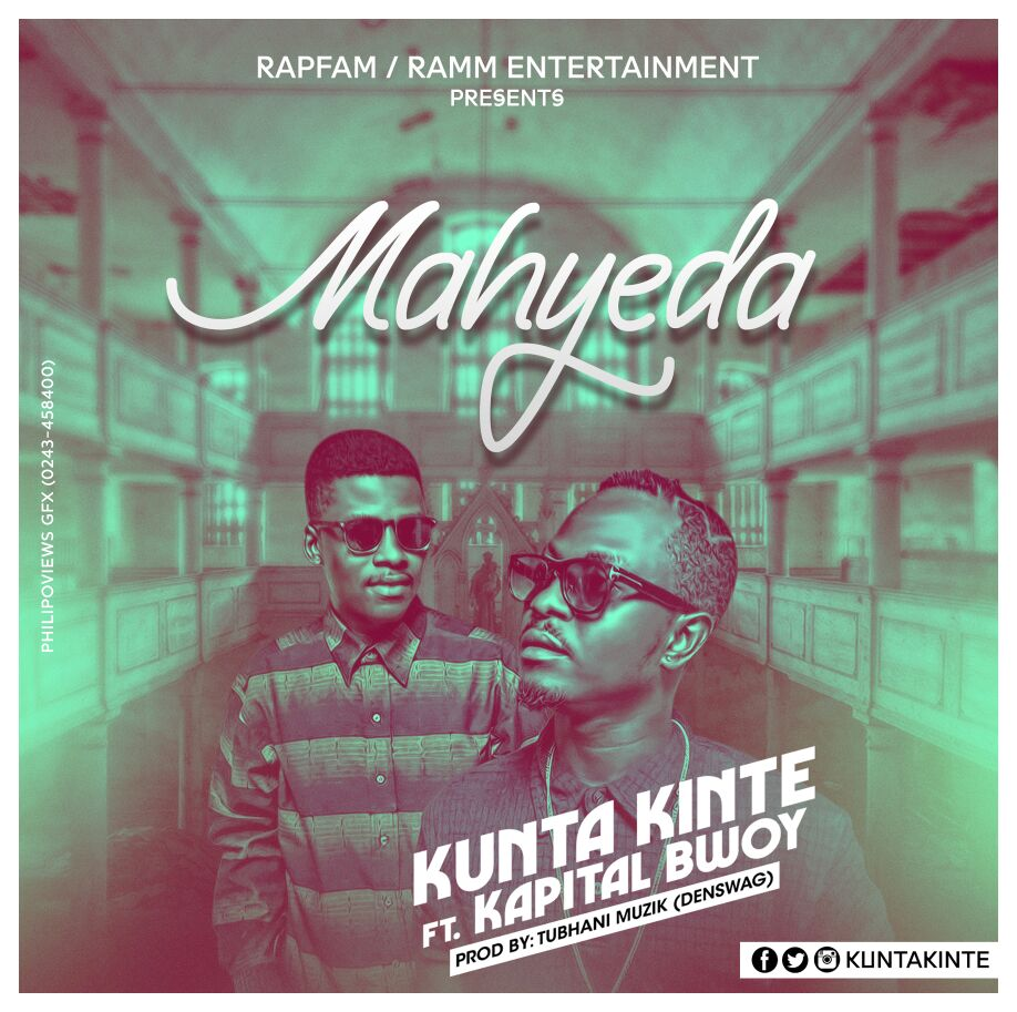 Photo of Kunta Kinte Ft Kapital Bwoy – Mahyeda (Prod. By Denswag)