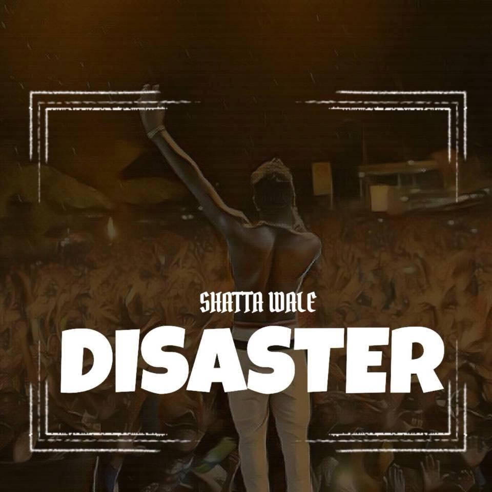 Photo of Shatta Wale – Disaster (Letter To Wizkid) (Prod. By WillisBeatz)