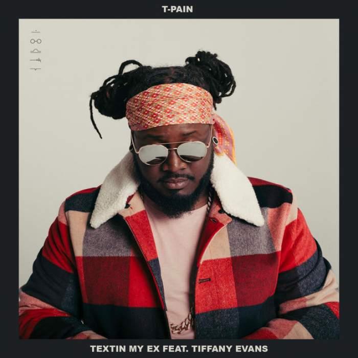 Photo of T-Pain Ft. Tiffany Evans – Textin' My Ex