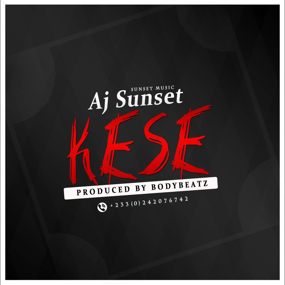 Photo of AJ Sunset – Kesse (Prod. By Bodybeatz)