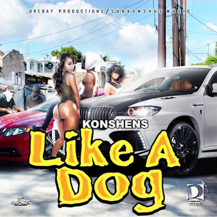 Photo of Konshens – Like A Dog (Prod. By Dreday Productions)