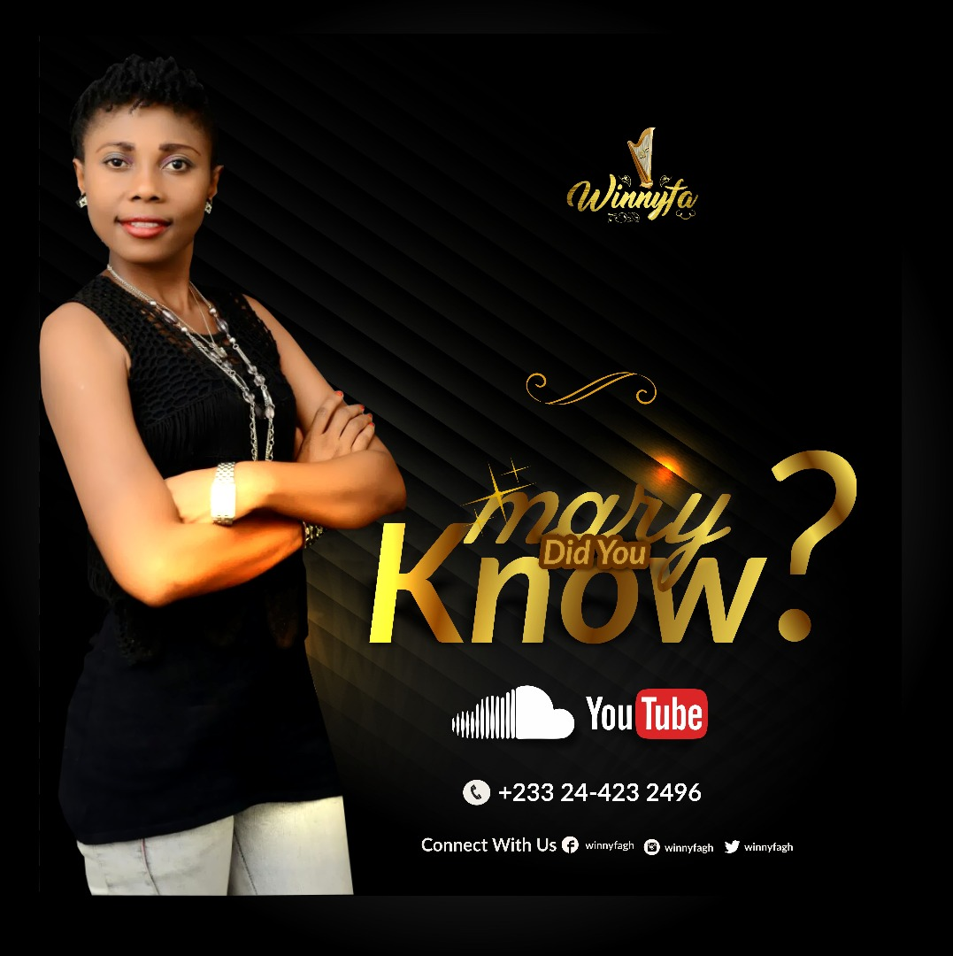 sensational ghanaian gospel composer winnyfa comes through today with a new christmas song she titled mary did you know this masterpiece was produced - Mary Did You Know Christmas Song