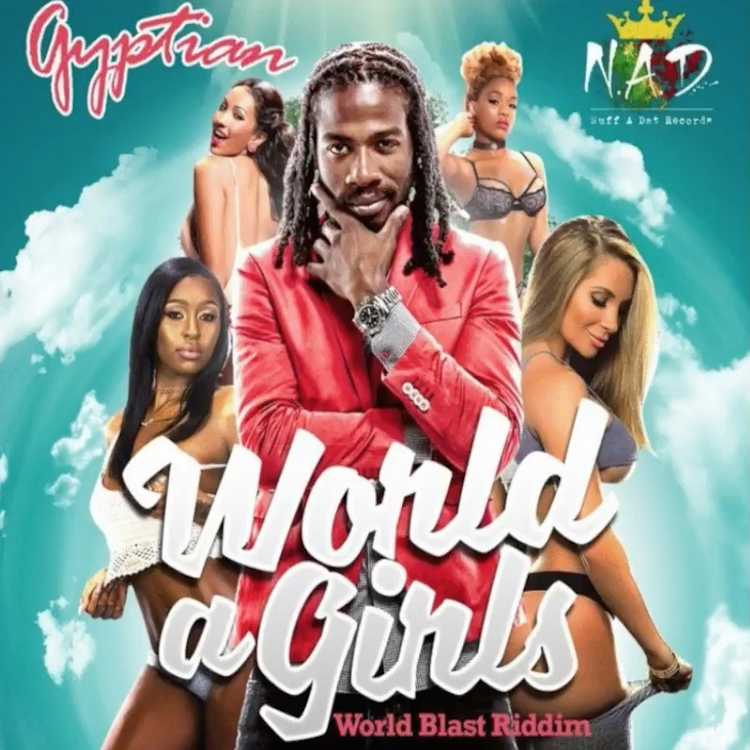 Photo of Gyptian – World A Girls (World Blast Riddim)