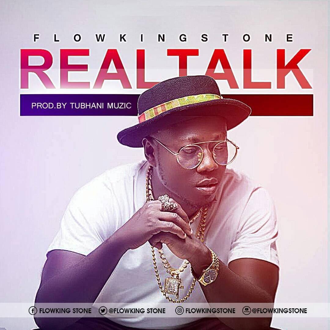 Photo of FlowKing Stone – Real Talk (Prod. By Tubhani Muzic)