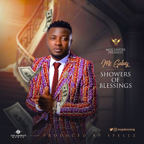 Photo of MC Galaxy – Showers of Blessings (Prod. By Spellz)