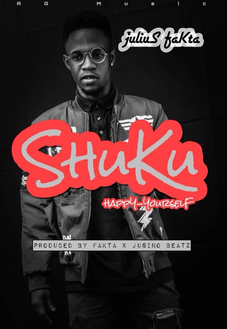 Photo of Julius Fakta – Shuku (Happy Yourself) (Prod By Fakta X Jusino Beatz)