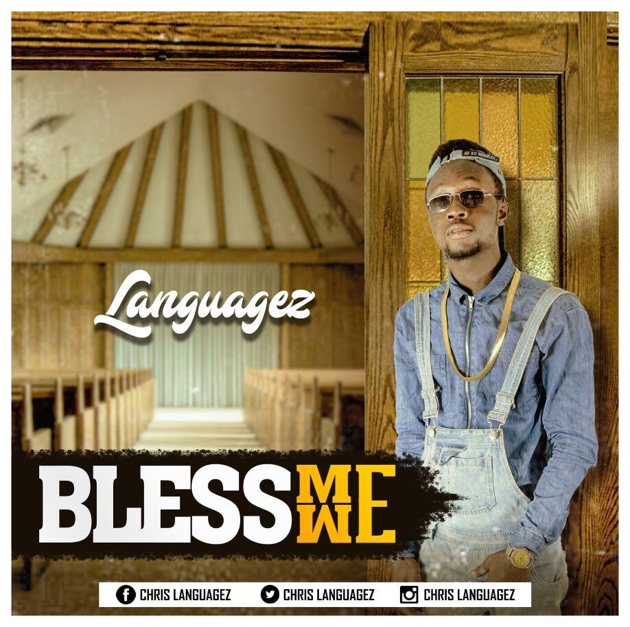Photo of Languagez – Bless Me We (Prod. By MicBurnerz Music)