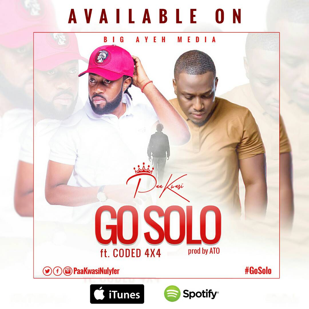 Photo of Paa Kwasi Ft Coded (4×4) – Go Solo (Prod By A.T.O)