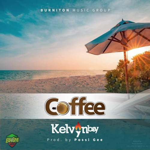 Photo of Kelvynboy – Coffee (Prod By Possi Gee)