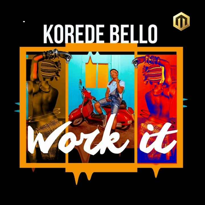 Photo of Korede Bello – Work It
