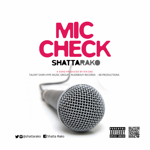Photo of Shatta Rako – Mic Check (Stonebwoy Diss) (Prod by Kin Dee)
