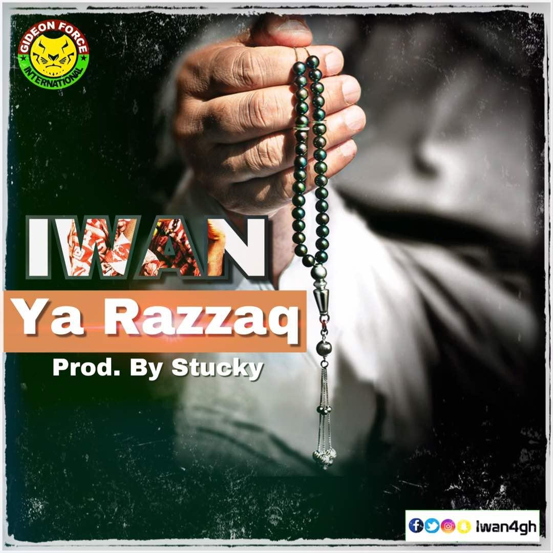 Photo of Iwan – Ya Razzaq (Prod By Stucky)