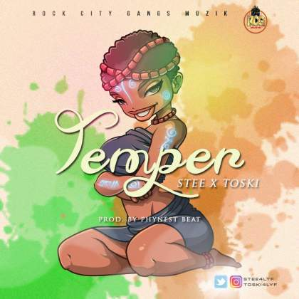 Photo of Stee Ft Toski – Temper (Prod By Phynest)