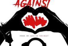 Photo of Ayesem Ft Afezi Perry – Against (Prod By Jake On Da Beat)