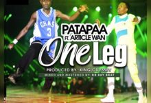 Photo of Patapaa Ft Article Wan – One Leg (Prod By King Odyssey x Mixed By DrRay Beat)