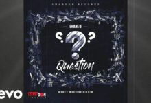 Photo of Shane O – Question (Money Machine Riddim) (Prod By Shab Don Records)
