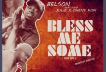 Photo of Belson Ft Julie x Ohene Kofi – Bless Me Some (Baba God) (Prod By Sperry Beat)