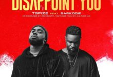 Photo of VIDEO+MUSIC: TSpize Ft Sarkodie – Disappoint You (Mixed By Kulture Mix)