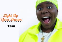 Photo of VIDEO+MP3: Teni – Light Up Your Dream (TECNO Spark 3)
