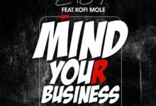 Photo of Eno Barony ft Kofi Mole – Mind Your Business (Prod. By Hype Lyrix)