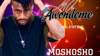 Photo of Moshosho – Ma Awondeme (Prod. By Sky Beats)