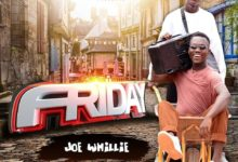 Photo of Joe Whillie – Friday (Prod. By KP Beat)