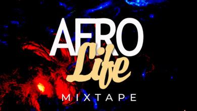Afro Life Mixtape Hosted By Dj Panya