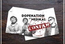 Photo of DopeNation – Confam Ft. Medikal (Prod. By MOG Beatz)