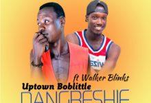 Photo of Uptown Boblittle Ft Walker Blinks – Dangbeshie Remix (Kpa Rhythm) (Mixed By Big Jay Beat)
