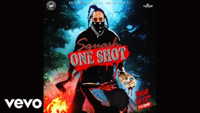 Squash - One Shot (Alkaline & Mavado Diss)