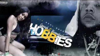 Squash ft Kwenshade - Hobbies
