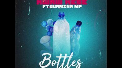 Kwaw Kese Ft Quamina MP Bottles