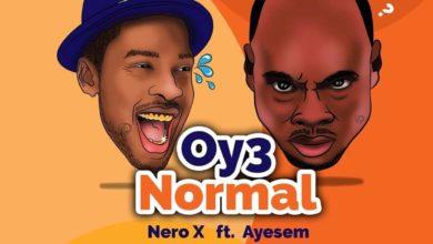 Nero X Ft Ayesem - Oy3 Normal