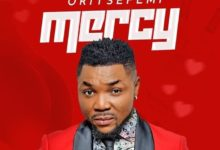 Photo of Oritse Femi – Mercy (Prod. By Vice Beatz)