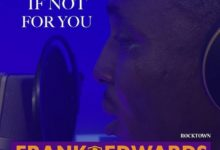 Photo of Frank Edwards – If Not For You